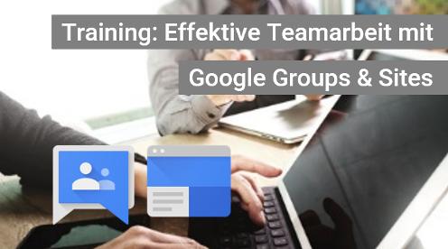Aufbau-Training / Schulung Google Groups und Google Sites