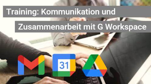 Grundlagen-Training / Schulung Gmail, Google Kontakte und Google Drive