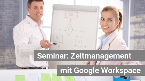 Zeitmanagement-Seminar G Suite
