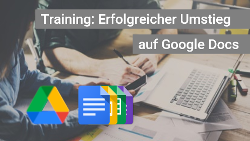 Google Docs Grundlagen-Schulung